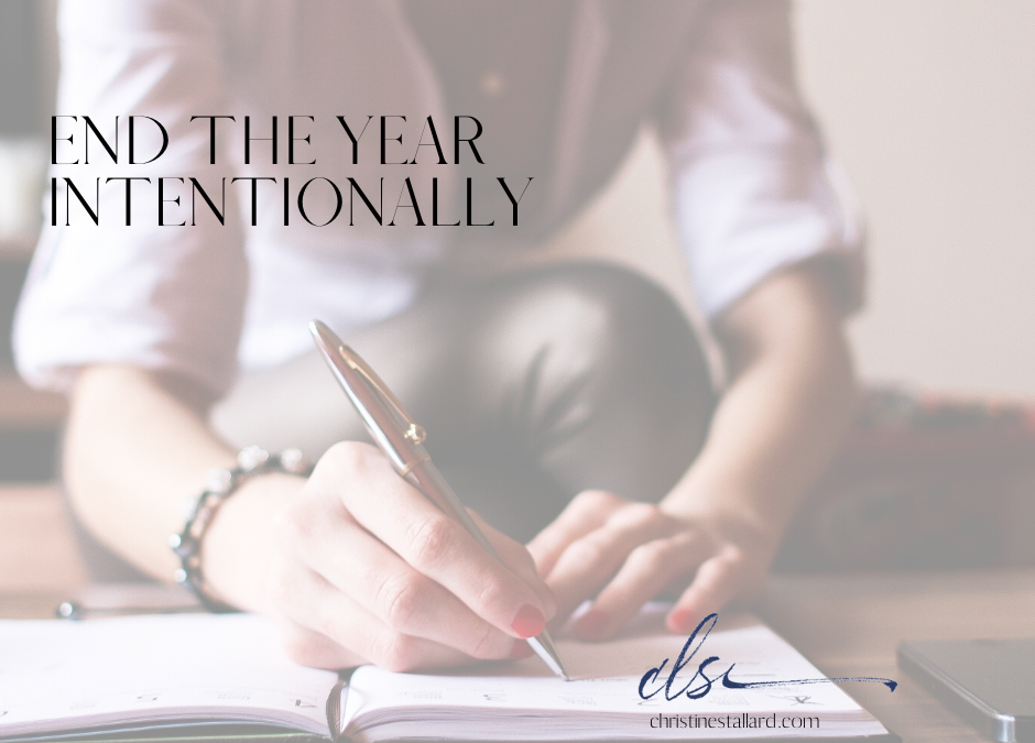 End Your Year Intentionally