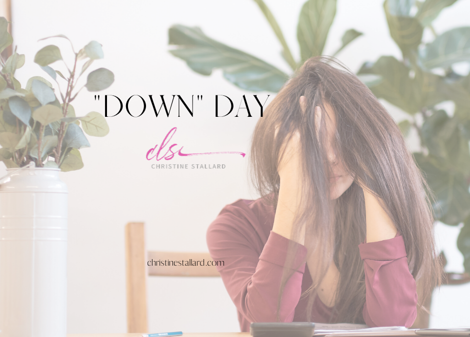 """""""Down Day"""""""
