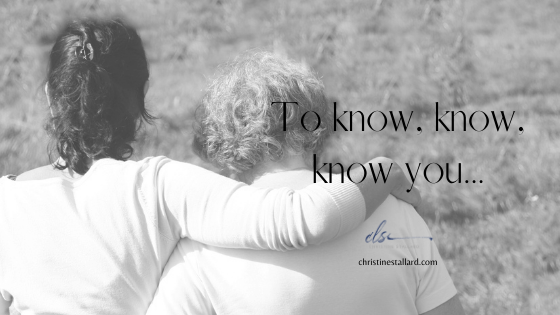 To Know, Know, Know You…