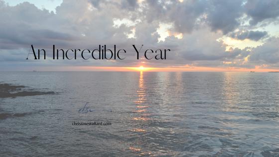 An Incredible Year